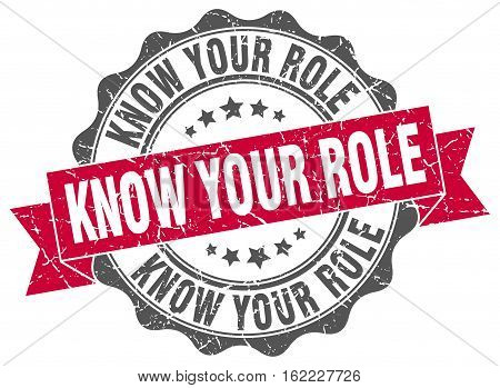 know your role. stamp. sign. seal. round. retro. ribbon