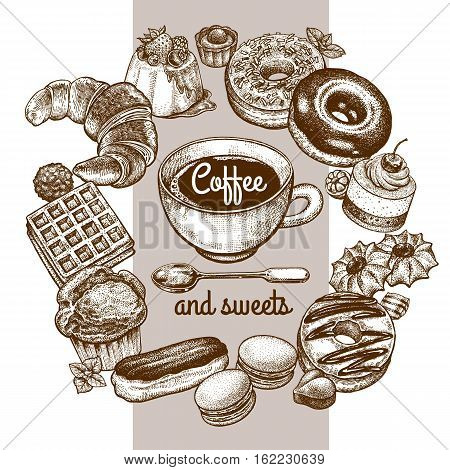 Drink coffee, a variety of desserts, sweets, biscuits, sweets, buns, spoon isolated on a white background. Vintage vector illustration. For restaurants menu, cafes, recipes, bakery, confectionery