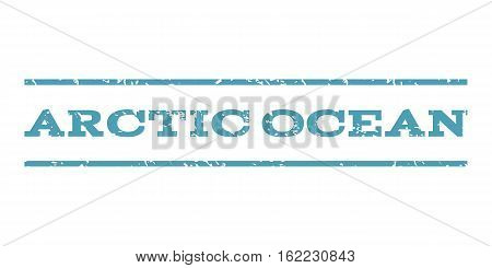 Arctic Ocean watermark stamp. Text caption between horizontal parallel lines with grunge design style. Rubber seal stamp with unclean texture. Vector cyan color ink imprint on a white background.