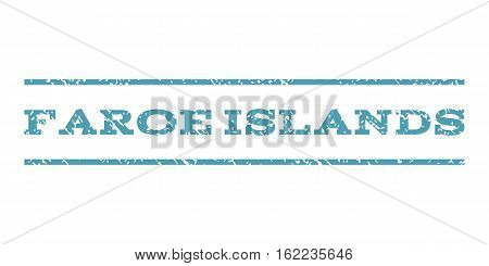 Faroe Islands watermark stamp. Text tag between horizontal parallel lines with grunge design style. Rubber seal stamp with unclean texture. Vector cyan color ink imprint on a white background.