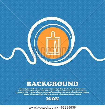Board And Knife Icon Sign. Blue And White Abstract Background Flecked With Space For Text And Your D
