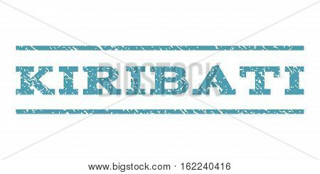 Kiribati watermark stamp. Text tag between horizontal parallel lines with grunge design style. Rubber seal stamp with dust texture. Vector cyan color ink imprint on a white background.