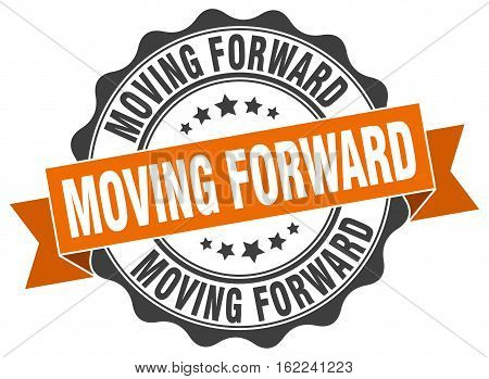 moving forward. stamp. sign. seal. round. retro. ribbon
