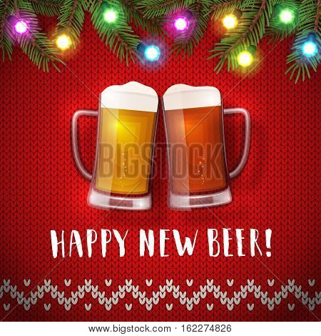 Happy new beer mugs poster on a christmas sweater background. Vector greeting card with two mugs of beer, spruce branches, and christmas garlands. Hand drawn lettering congratulation