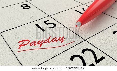 Red ballpen on a paper calendar closeup with the word payday in red 3D illustration