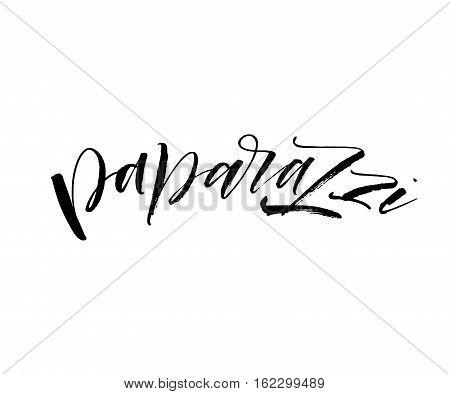 Paparazzi hand drawn phrase. Ink illustration. Modern brush calligraphy. Isolated on white background.