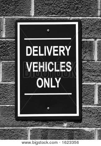 Delivery Vehicles Only Sign