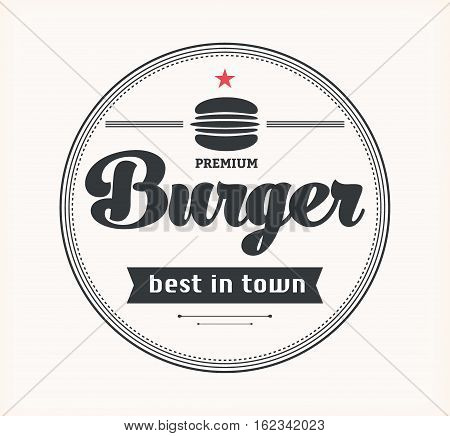 Vector vintage fast food logo. Retro burger. Bistro icon. Eatery emblem with hamburger.