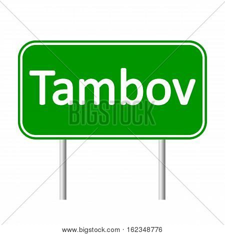 Tambov road sign isolated on white background.