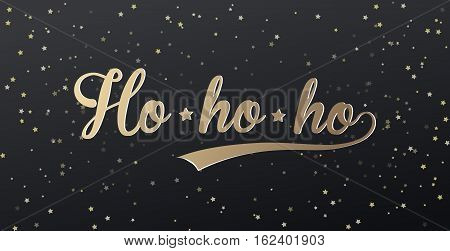 Merry Christmas greeting card with Ho ho ho! and golden stars at the back. Vector illustration.