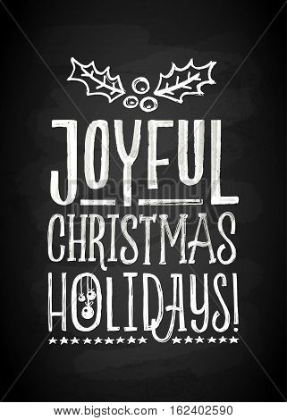 Merry Christmas Chalk Board Lettering. Letters stylized for the drawing with chalk on the blackboard. Vector illustration. Modern Background With Typography On Blackboard With Chalk