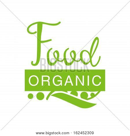 Vegan Natural Food Green Logo Design Template With Peas Silhouette Promoting Healthy Lifestyle And Eco Products. Fresh Bio Vegetables And Vegetarian Diet Vecto Label With Text.