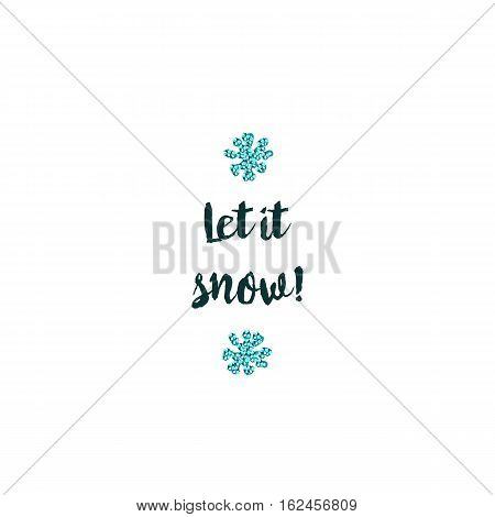Christmas greeting card on white background with blue elements and text Let it snow