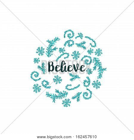 Christmas greeting card on white background with blue elements and text Believe