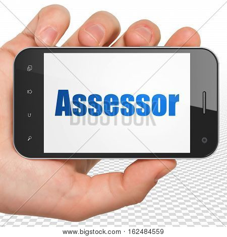 Insurance concept: Hand Holding Smartphone with blue text Assessor on display, 3D rendering