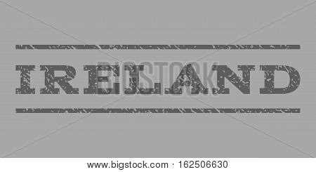 Ireland watermark stamp. Text tag between horizontal parallel lines with grunge design style. Rubber seal stamp with dirty texture. Vector dark gray color ink imprint on a silver background.
