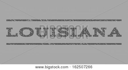 Louisiana watermark stamp. Text tag between horizontal parallel lines with grunge design style. Rubber seal stamp with dust texture. Vector dark gray color ink imprint on a silver background.