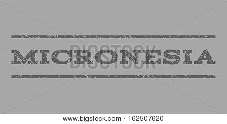 Micronesia watermark stamp. Text caption between horizontal parallel lines with grunge design style. Rubber seal stamp with dust texture. Vector dark gray color ink imprint on a silver background.