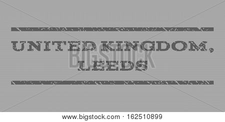 United Kingdom, Leeds watermark stamp. Text tag between horizontal parallel lines with grunge design style. Rubber seal stamp with dirty texture.