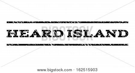 Heard Island watermark stamp. Text tag between horizontal parallel lines with grunge design style. Rubber seal stamp with dirty texture. Vector black color ink imprint on a white background.