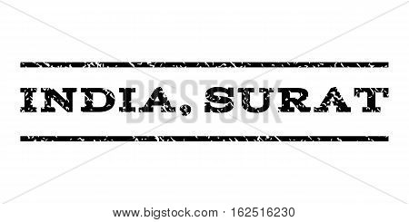India, Surat watermark stamp. Text tag between horizontal parallel lines with grunge design style. Rubber seal stamp with dirty texture. Vector black color ink imprint on a white background.