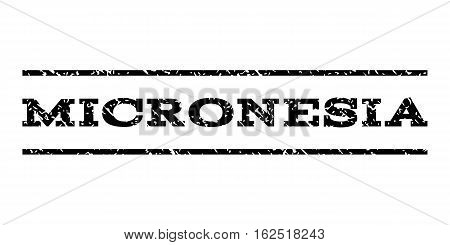 Micronesia watermark stamp. Text caption between horizontal parallel lines with grunge design style. Rubber seal stamp with dirty texture. Vector black color ink imprint on a white background.