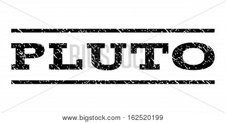 Pluto watermark stamp. Text tag between horizontal parallel lines with grunge design style. Rubber seal stamp with dirty texture. Vector black color ink imprint on a white background.