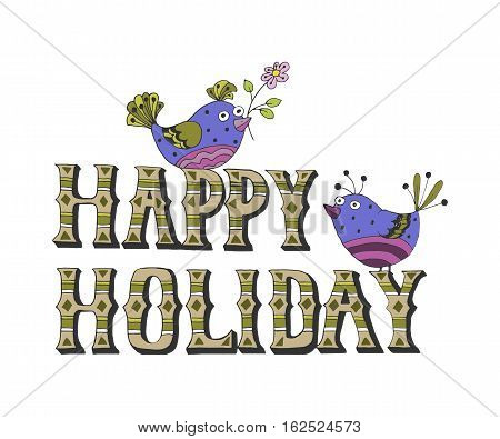Vector illustration: Hand drawn lettering of Happy Holidays with birds bullfinch isolated on white background