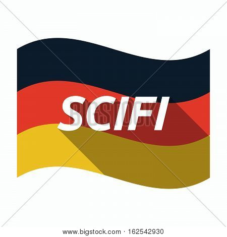 Isolated German Flag With    The Text Scifi