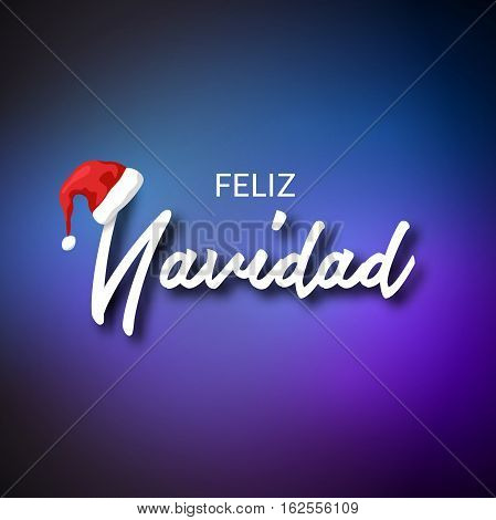 Feliz Navidad. Merry Christmas card template with greetings in spanish language. Feliz navidad vector typography celebration poster or banner backgorund.