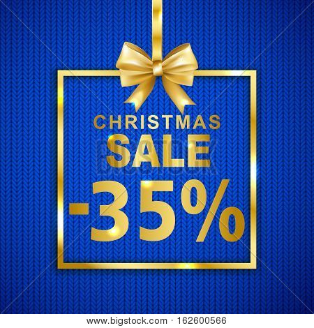 Christmas sale -35% discount banner on knitted texture background. Text with shadow in golden frame with bow. Vector illustration.