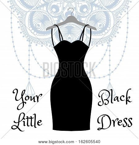The little black dress hanging on a hanger. Dress for a basic wardrobe. Fashion week vector illustration. Handdrawing mandala on background.