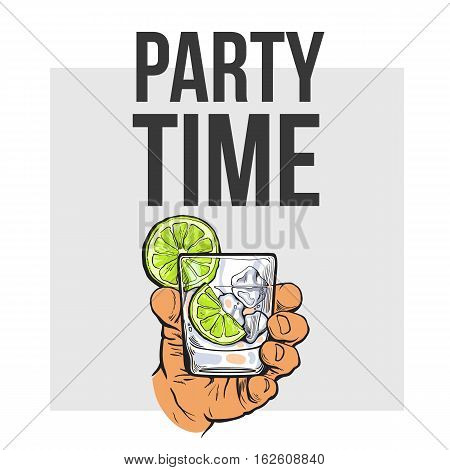 Hand holding glass of gin, vodka, soda water with ice and lime, sketch style vector illustration for poster, banner, invitation template. Hand drawing of hand with alcohol drink, party time concept