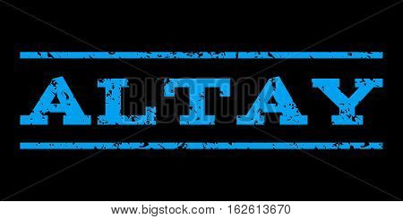 Altay watermark stamp. Text tag between horizontal parallel lines with grunge design style. Rubber seal stamp with dirty texture. Vector blue color ink imprint on a black background.