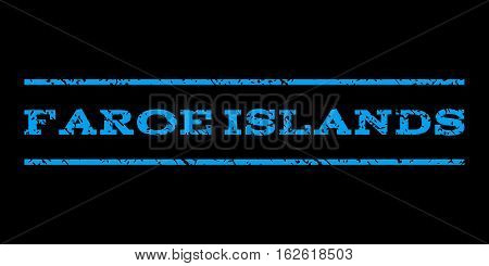 Faroe Islands watermark stamp. Text tag between horizontal parallel lines with grunge design style. Rubber seal stamp with unclean texture. Vector blue color ink imprint on a black background.