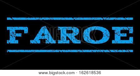 Faroe watermark stamp. Text caption between horizontal parallel lines with grunge design style. Rubber seal stamp with dust texture. Vector blue color ink imprint on a black background.