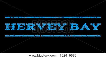 Hervey Bay watermark stamp. Text caption between horizontal parallel lines with grunge design style. Rubber seal stamp with dirty texture. Vector blue color ink imprint on a black background.