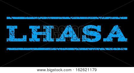 Lhasa watermark stamp. Text caption between horizontal parallel lines with grunge design style. Rubber seal stamp with dirty texture. Vector blue color ink imprint on a black background.