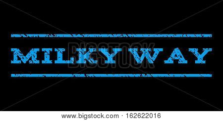 Milky Way watermark stamp. Text caption between horizontal parallel lines with grunge design style. Rubber seal stamp with dust texture. Vector blue color ink imprint on a black background.