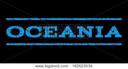 Oceania watermark stamp. Text tag between horizontal parallel lines with grunge design style. Rubber seal stamp with dust texture. Vector blue color ink imprint on a black background.