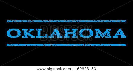 Oklahoma watermark stamp. Text tag between horizontal parallel lines with grunge design style. Rubber seal stamp with dust texture. Vector blue color ink imprint on a black background.