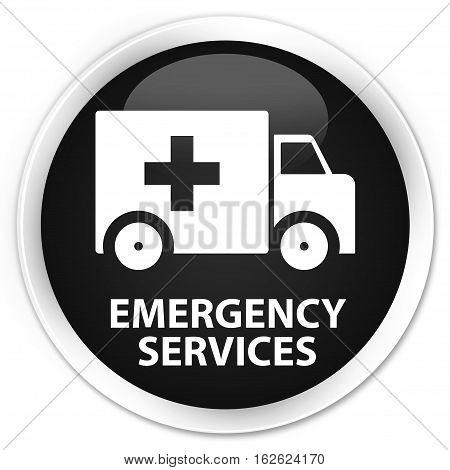 Emergency Services Premium Black Round Button