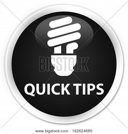 Quick Tips (bulb Icon) Premium Black Round Button