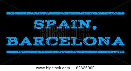 Spain, Barcelona watermark stamp. Text caption between horizontal parallel lines with grunge design style. Rubber seal stamp with unclean texture. Vector blue color ink imprint on a black background.