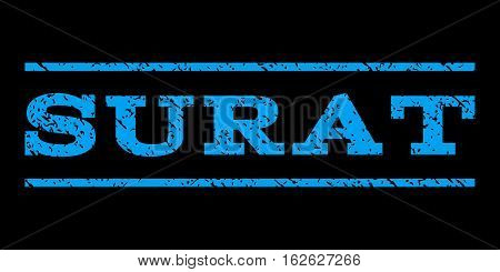 Surat watermark stamp. Text caption between horizontal parallel lines with grunge design style. Rubber seal stamp with dirty texture. Vector blue color ink imprint on a black background.