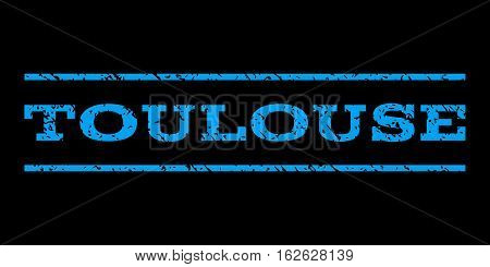 Toulouse watermark stamp. Text caption between horizontal parallel lines with grunge design style. Rubber seal stamp with scratched texture. Vector blue color ink imprint on a black background.