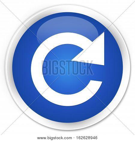 Reply Rotate Icon Premium Blue Round Button
