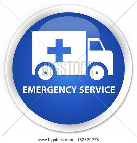 Emergency Service Premium Blue Round Button