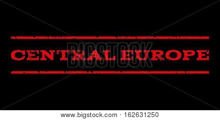 Central Europe watermark stamp. Text caption between horizontal parallel lines with grunge design style. Rubber seal stamp with scratched texture. Vector red color ink imprint on a black background.