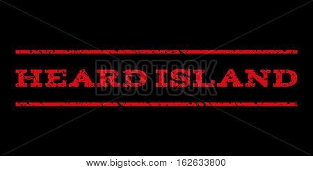 Heard Island watermark stamp. Text caption between horizontal parallel lines with grunge design style. Rubber seal stamp with dirty texture. Vector red color ink imprint on a black background.